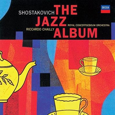 Riccardo Chailly (Рикардо Шайи): Shostakovich: The Jazz Album