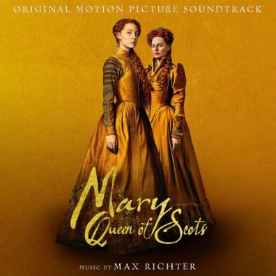 Max Richter (Макс Рихтер): Mary Queen Of Scots