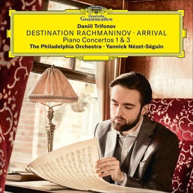 Daniil Trifonov (Даниил Трифонов): Destination Rachmaninov: Arrival