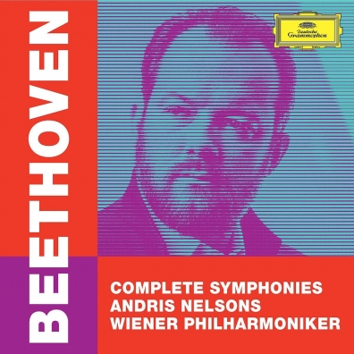 Andris Nelsons (Андрис Нелсонс): Beethoven: Complete Symphonies