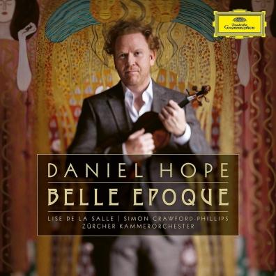 Daniel Hope (Дэниэл Хоуп): Belle Époque