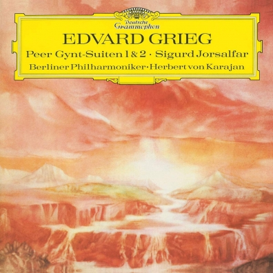Herbert von Karajan (Герберт фон Караян): Grieg: Peer Gynt Suite No.1, Op.46; Suite No.2, Op.55; Sigurd Jorsalfar, Op.56