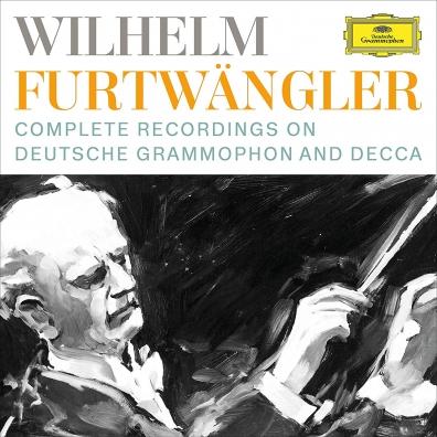 Wilhelm Furtwängler (Вильгельм Фуртвенглер): Complete Recordings on DG and Decca