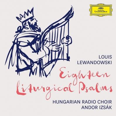 l Andor Izsák Hungarian Radio Choir: Lewandowski: 18 Liturgical Psalms