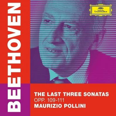 Maurizio Pollini (Маурицио Поллини): Beethoven: The Last Three Sonatas, Opp. 109-111