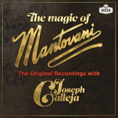 Joseph Calleja (Джозеф Каллея): The Magic of Mantovani
