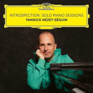 Yannick Nezet-Seguin (Янник Незе-Сеген): Introspection: Solo Piano Sessions