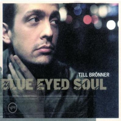 Till Bronner (Тиль Брённер): Blue Eyed Soul