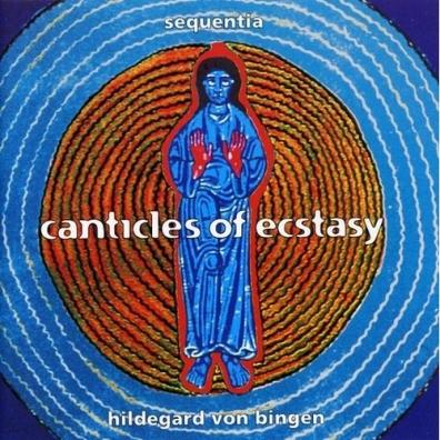 Sequentia (Секвенция): Canticles Of Ecstasy