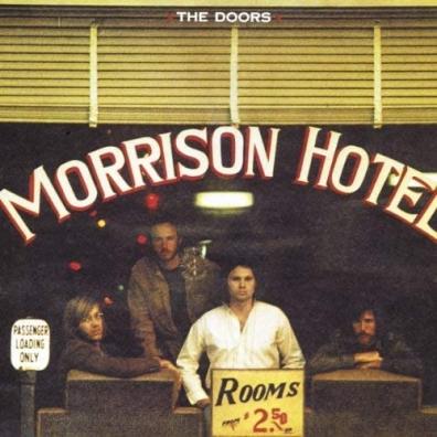 The Doors (Зе Дорс): Morrison Hotel