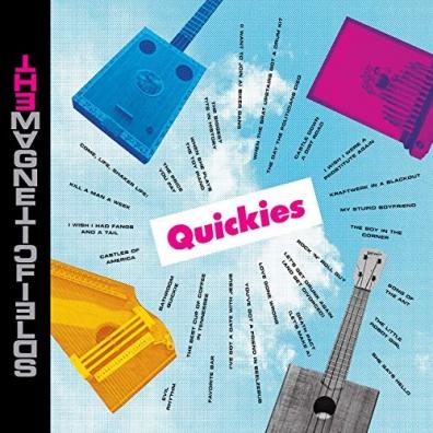 The Magnetic Fields (Зе Магнетикс Фиелдс): Quickies