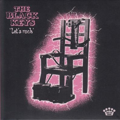 The Black Keys (Зе Блэк Кейс): Let'S Rock
