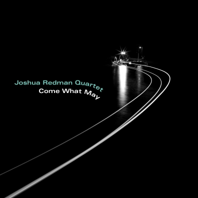 Joshua Redman (Джошуа Редман): Come What May