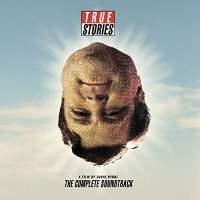 David Byrne (Дэвид Бирн): True Stories, A Film By David Byrne: The Complete Soundtrack