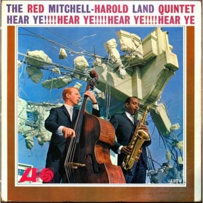 Red Mitchell And Harold Land Quintet: Hear Ye