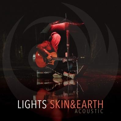 Lights: Skin&Earth Acoustic