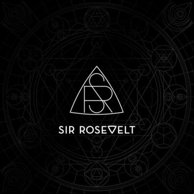 Sir Rosevelt (Сир Росевелт): Sir Rosevelt