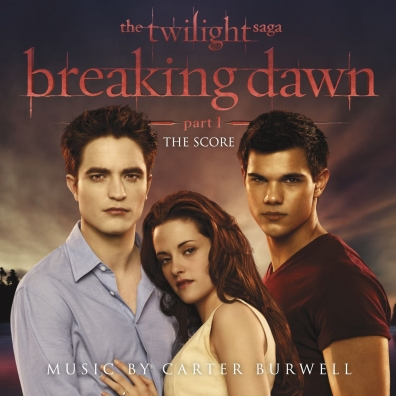 Carter Burwell (Картер Бёруэлл): The Twilight Saga: Breaking Dawn - Part 1