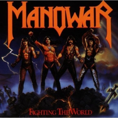 Manowar (Мановар): Fighting The World