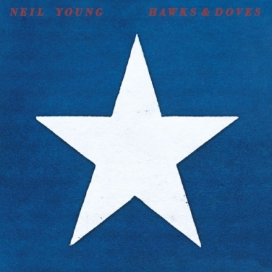 Neil Young (Нил Янг): Hawks & Doves