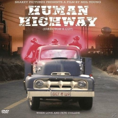 Neil Young (Нил Янг): Human Highway