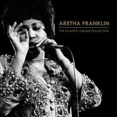 Aretha Franklin (Арета Франклин): The Atlantic Albums Collection