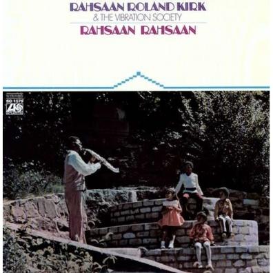 Rahsaan Roland Kirk (Рахсаан Роланд Кёрк): Rahsaan Rahsaan