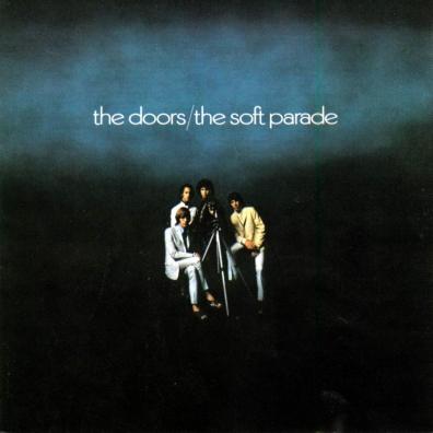 The Doors (Зе Дорс): The Soft Parade