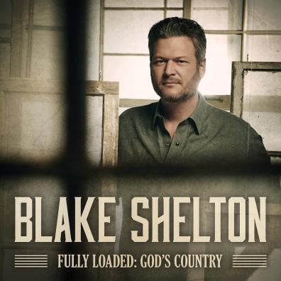 Blake Shelton: Fully Loaded: God'S Country