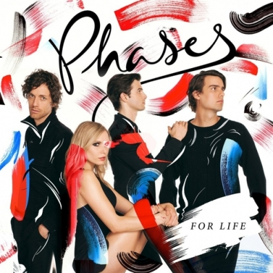 Phases: For Life