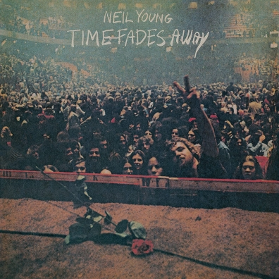 Neil Young (Нил Янг): Time Fades Away