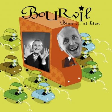 Bourvil (Бурвиль): Bien... Si Bien