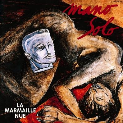 Mano Solo: La Marmaille Nue