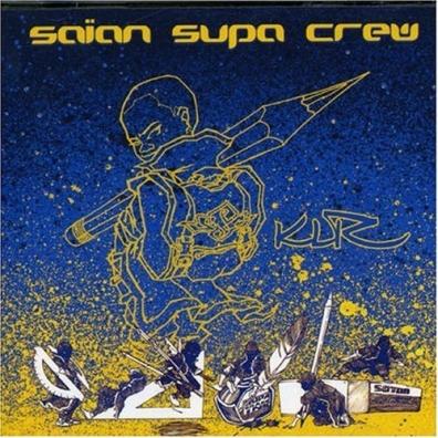 Saian Supa Crew (Сайян Супа Крю): Klr