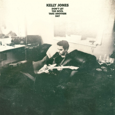 Kelly Jones: Don'T Let The Devil Take Away Another Day
