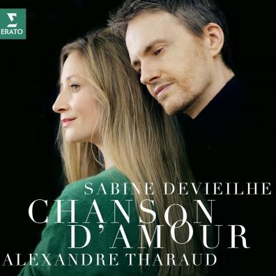 Alexandre Sabine: Tharaud Devieilhe: Chanson D'Amour:  Fauré, Debussy, Roussel, Ravel, Poulenc