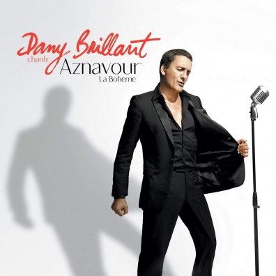 Dany Brillant: Dany Brillant Chante Aznavour - La Boheme