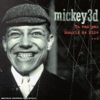 Mickey 3D (Микки 3Д): Tu Vas Pas Mourir De Rire