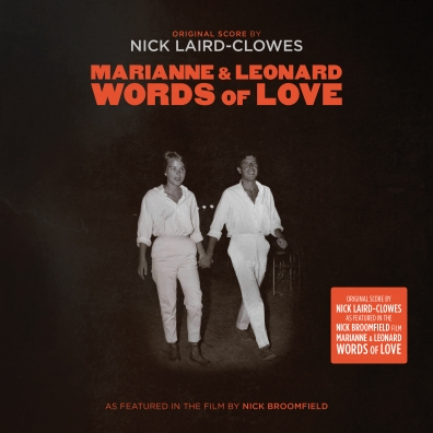 Nick Laird-Clowes: Marianne And Leonard: Words Of Love