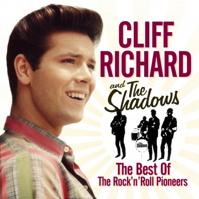 Cliff Richard (Клифф Ричард): The Best Of The Rock'N'Roll Pioneers