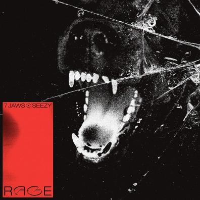 7 Jaws & Seezy: Rage