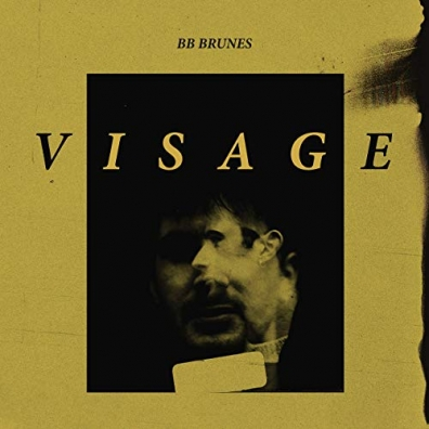 BB Brunes (Би Би Брунес): Visage