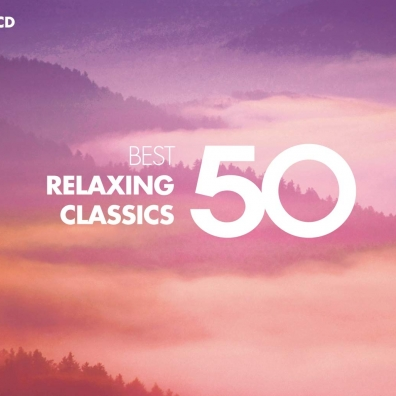 50 Best: 50 Best Relaxing Classics