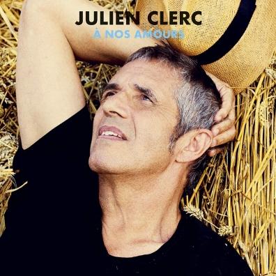 Julien Clerc (Жюльен Клерк): A Nos Amours