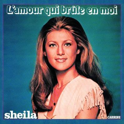 Sheila: L'Amour Qui Brule En Moi