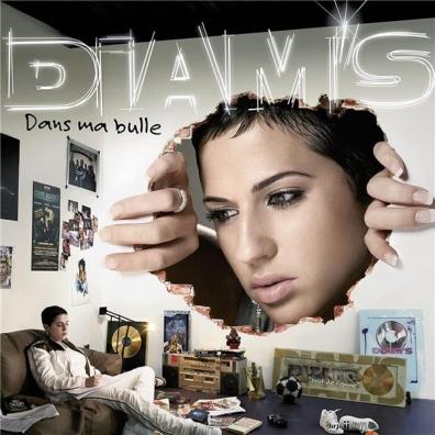 Diam's (Диамс): Dans Ma Bulle