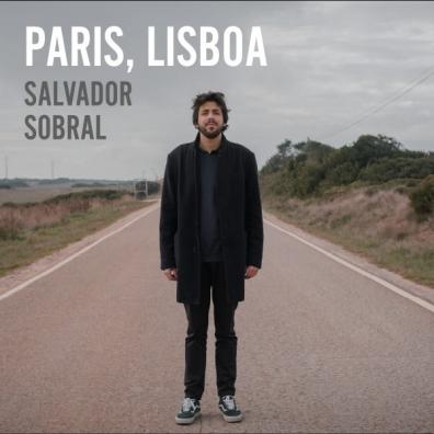 Salvador Sobral: Paris Lisboa