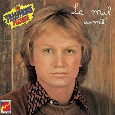 Claude Francois (Клод Франсуа): Le Mal Aime / Le Telephone Pleure