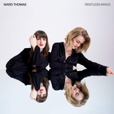 Ward Thomas: Restless Minds