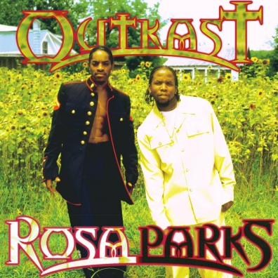 OutKast (Ауткаст): Rosa Parks